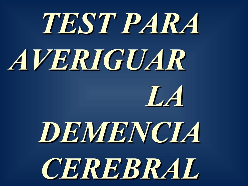 Test para averiguar la demencia cerebral